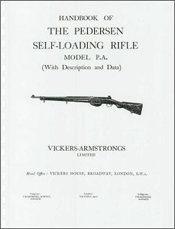 Vickers-Armstrong Handbook of the Pedersen Self-Loading Rifle (English)